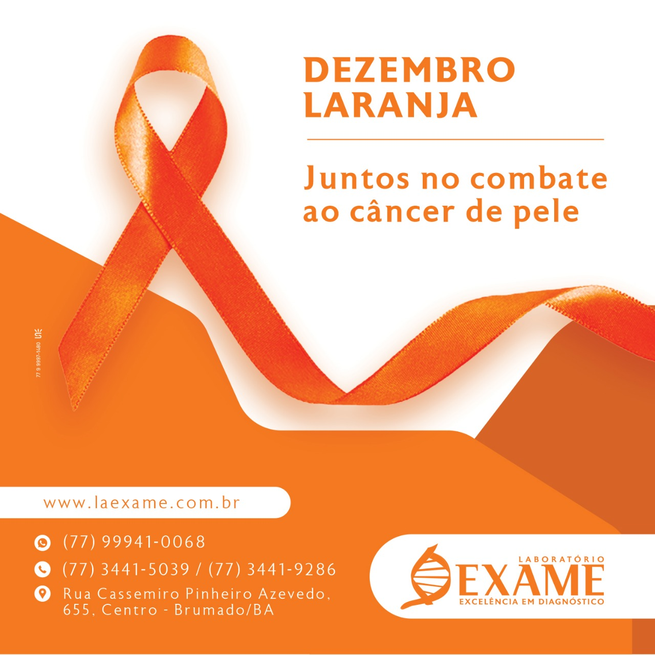 E o calendário continua colorido! No mês de dezembro, a cor é laranja. Mês de prevenir e alertar sobre o câncer de pele.